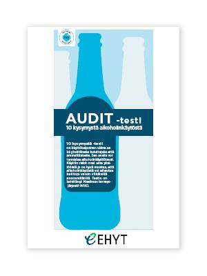 AUDIT-testi, 10-kysymystä alkoholinkäytöstä